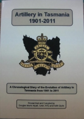 Image for Artillery in Tasmania 1901-2011.