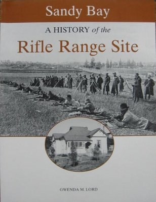 Image for Sandy Bay : a history of the Rifle Range site.