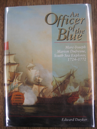 Image for An Officer of the Blue : Marc-Joseph Marion Dufresne, South Sea Explorer, 1724-1772.