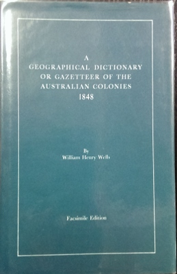 Image for A Geographical Dictionary or Gazetteer of the Australian Colonies 1848.