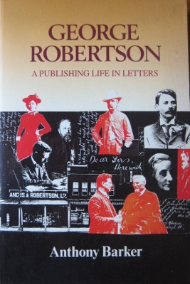 Image for George Robertson : a publishing life in letters.