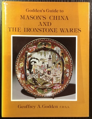 Image for Godden's Guide to Mason's China and the Ironstone Wares.