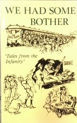 Image for We Had Some Bother : tales from the infantry.