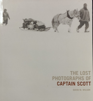 Image for The Lost Photographs of Captain Scott.