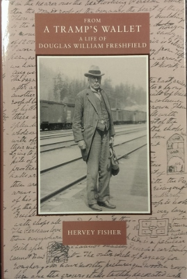 Image for From a Tramp's Wallet : a life of Douglas William Freshfield, D.C.L., M.A., 1845-1934.