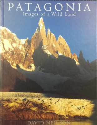 Image for Patagonia : images of a wild land.