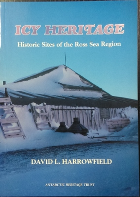 Image for Icy Heritage : historic sites of the Ross Sea region.