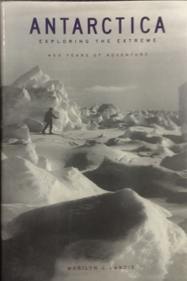Image for Antarctica : exploring the extreme. 400 years of adventure.