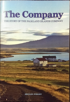 Image for The Company : the story of the Falklands Islands Company 1851-2006.