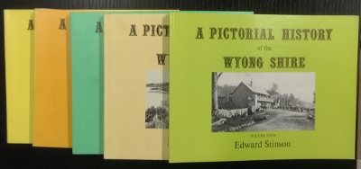 Image for A Pictorial History of Wyong Shire : in five volumes.