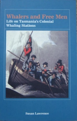 Image for Whalers and Free Men : life on Tasmania's colonial whaling stations.