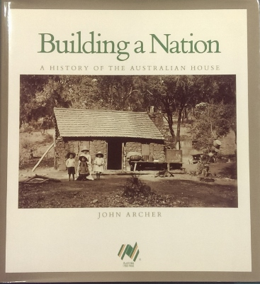 Image for Building a Nation : a history of the Australian house.