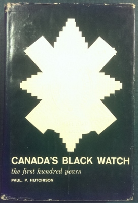 Image for Canada's Black Watch : the first hundred years 1862-1962.