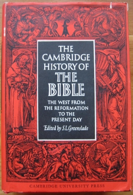 Image for The Cambridge History of the Bible : the West from the Reformation to the present day.