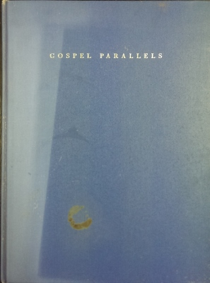 Image for Gospel Parallels : a synopsis of the first three Gospels, with alternative readings from the manuscripts and non canonical parallels.