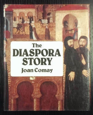 Image for The Diaspora Story : the epic story of the Jewish people among the nations.