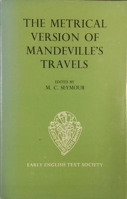 Image for The Metrical Version of Mandeville's Travels : from the unique manuscript in the Coventry Corporation Record Office.