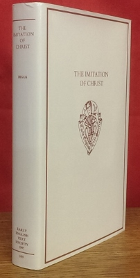 Image for The Imitation of Christ : the first English translation of 'Imitatio Christi'.