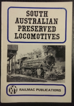 Image for South Australian Preserved Locomotives.