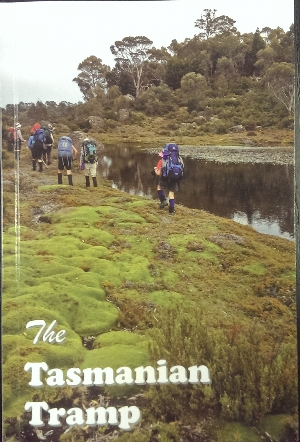 Image for The Tasmanian Tramp, no 41. Magazine of the Hobart Walking Club.