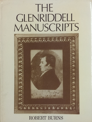 Image for The Glenriddell Manuscripts of Robert Burns.