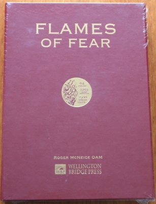 Image for Flames of Fear : a photographic and documentary history of the fear and devastation caused by bushfires in Tasmania since 1820.