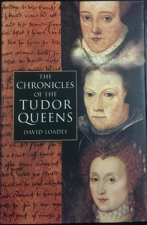Image for The Chronicles of the Tudor Queens.