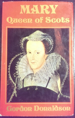Image for Mary, Queen of Scots.