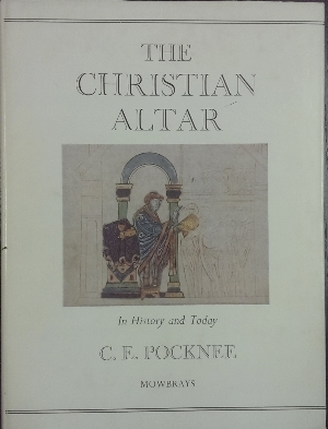 Image for The Christian Altar : in history and today.