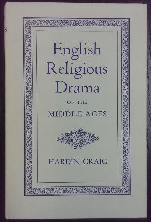 Image for English Religious Drama of the Middle Ages.