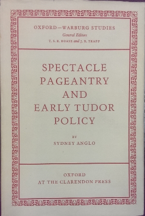 Image for Spectacvle, Pageantry and Early Tudor Policy.