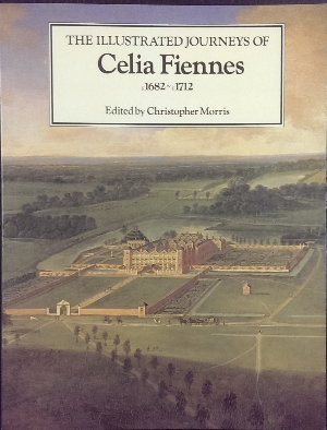 Image for The Illustrated Journeys of Celia Fiennes c1682-c1712.