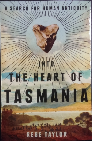 Image for Into the Heart of Tasmania : a search for human antiquity.