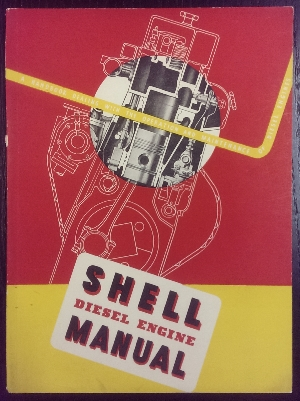 Image for Shell Diesel Engine Manual : a handbook dealing with the operation of diesel engines of all speeds and sizes.