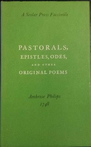 Image for Pastorals, Epistles, Odes, and other original poems.