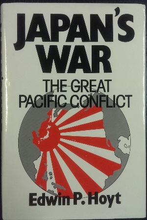Image for Japan's War : the great Pacific conflict 1853-1952.