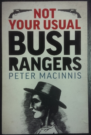Image for Not Your Usual Bushrangers.