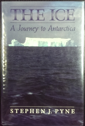Image for The Ice : a journey to Antarctica.