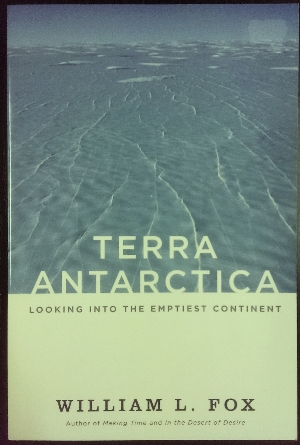 Image for Terra Antarctica : looking into the emptiest continent.