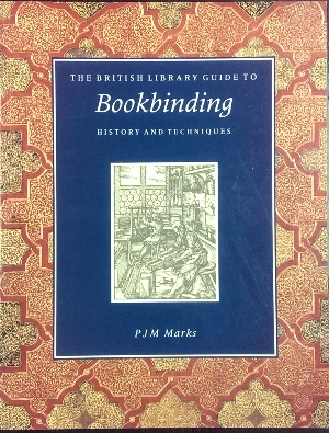 Image for The British Library Guide to Bookbinding : history and techniques.