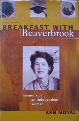 Image for Breakfast with Beaverbrook : memoirs of an independent woman.