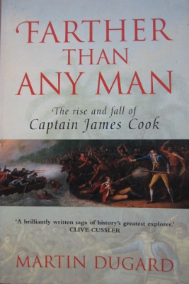 Image for Farther Than Any Man : the rise and fall of Captain James Cook.