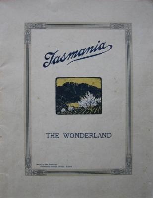 Tasmania the Wonderland.