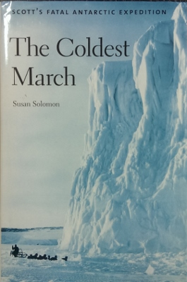 Image for The Coldest March : Scott's fatal expedition.