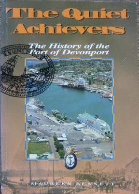 Image for The Quiet Achievers : the history of the Port of Devonport.
