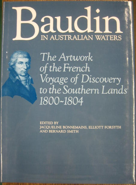 Image for Baudin in Australian Waters : the artwork of the French voyage of discovery to the Southern Lands, 1800-1804.