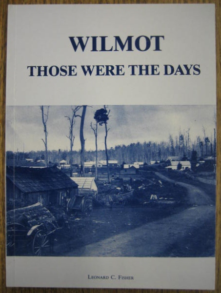Image for Wilmot : those were the days.