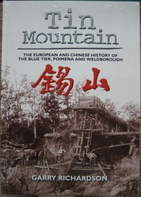 Image for Tin Mountain : the European and Chinese history of the Blue Tier, Poimena and Weldborough
