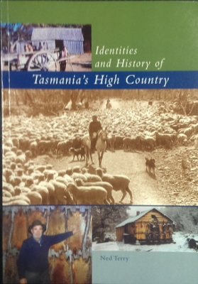 Image for Identities and History of Tasmania's High Country.