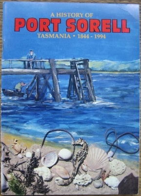 Image for A History of Port Sorell 1844-1994.